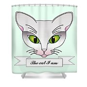 The Cat I Am Shower Curtain