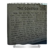 The Comstock Lode Marker Shower Curtain