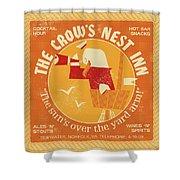 The Crow's Nest Inn Shower Curtain