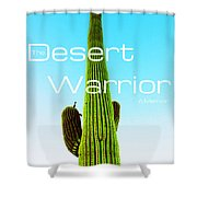The Desert Warrior Poster Vi Shower Curtain by MB Dallocchio