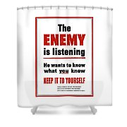The Enemy Is Listening - Ww2 Shower Curtain