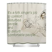 The Folksinger's Job Shower Curtain