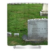 The Grave Of Mathew Brady -- Renowned Photographer Of The American Civil War Shower Curtain