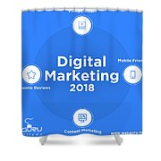 The Interesting Path Digital Marketing Trends Will Take In 2018 Shower Curtain