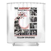 The Knockout Blow Starts Here Shower Curtain
