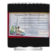 The Legend Of The Petrifying Springs Shower Curtain