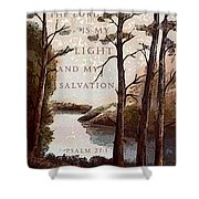 The Lord Is My Light Shower Curtain