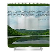 The Lord Reigns Shower Curtain