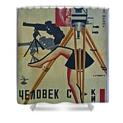 The Man With A Movie Camera Shower Curtain