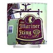 The Mariner King Inn Sign Shower Curtain