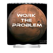 The Martian Work The Problem Shower Curtain