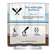 The Midnight Madness Shower Curtain