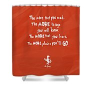 The More You Read Shower Curtain