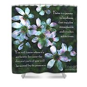 The Power In Kindness Shower Curtain