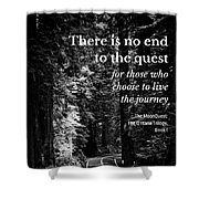 The Quest I Shower Curtain