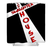 The Slaughterhouse Shower Curtain