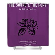 The Sound And The Fury Greatest Books Ever Series 018 Shower Curtain