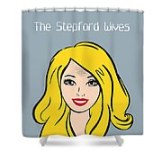 The Stepford Wives - Alternative Movie Poster Shower Curtain