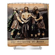 The Stripping Of Jesus Shower Curtain