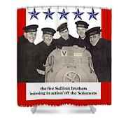 The Sullivan Brothers - They Did Their Part Shower Curtain