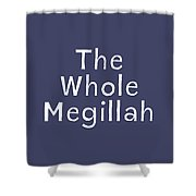 The Whole Megillah Navy And White- Art By Linda Woods Shower Curtain