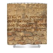 The Writing On The Wall Six Shower Curtain