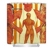 There Comes A Time In A Man's Life When He Becomes Comfortable In His Own Skin Shower Curtain