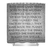 They Have Given Their Sons To The Military... - National World War II Memorial In Washington Dc Shower Curtain