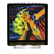Those Voices Inside My Head Shower Curtain