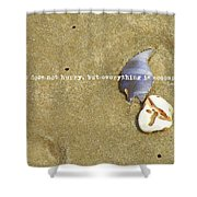 Timeless Nature Quote Shower Curtain