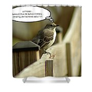 To Fly Or Not To Fly Shower Curtain