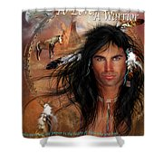 To Love A Warrior Shower Curtain