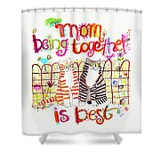 Together Is Best Shower Curtain