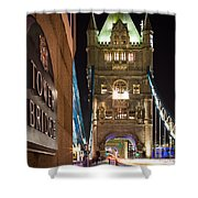 Tower Bridge Side Sign Shower Curtain