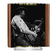 Toy Caldwell Of The Marshall Tucker Band Shower Curtain