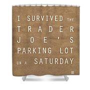 Trader Joe's Parking Lot Shower Curtain