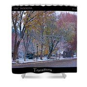Transitions Autumn To Winter Snow Poster Shower Curtain