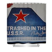 Trashed In The U S S R Shower Curtain