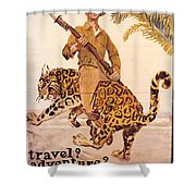 Travel? Adventure? Shower Curtain