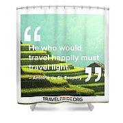 Travel Happy Shower Curtain