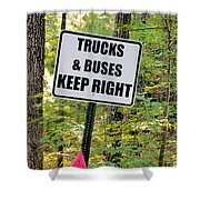Trucks And Buses Keep Right Shower Curtain