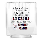 Trump Card Shower Curtain