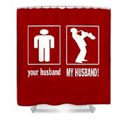 Trumpet Player - My Husband Shower Curtain