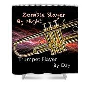 Trumpet Zombie Slayer 002 Shower Curtain
