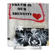 Truth Is Our Identity Shower Curtain