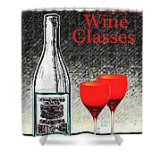 Twink Wine Glasses Shower Curtain