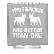 Two Frenchies Are Better Than One Shower Curtain