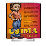 Ujima The Builder Shower Curtain