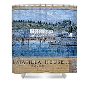 Umatilla House 1857 - 1930 Shower Curtain