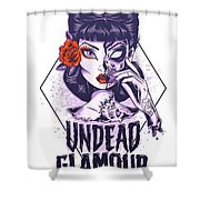 Undead Glamour Shower Curtain